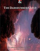 The Darkrunner Guild