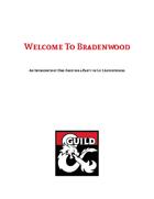 Welcome to Bradenwood