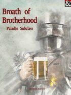 Broath of Brotherhood