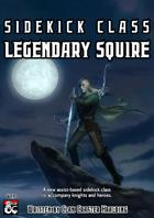Legendary Squire : Sidekick Class