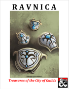 RAVNICA: Treasures from the City of Guilds