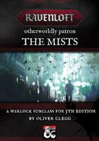 Otherworldly Patron - The Mists