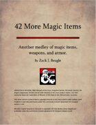 42 More Magic Items