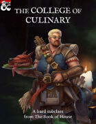 The College of Culinary (Bard Chef Subclass)