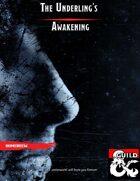 The Underling's Awakening
