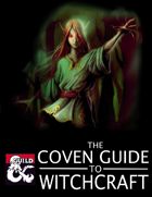 The Coven Guide to Witchcraft (5e Bundle)