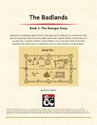 The Badlands Book1- The Duergar Keep