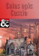 eules epic castle