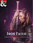 Iron Fated - A Martial Archetype for Fighters