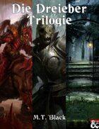 Die Dreieber Trilogie
