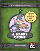A Happy Gnome (5e)