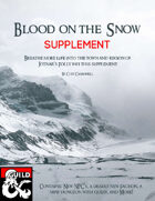 Blood on the Snow - Supplement