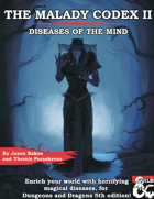 The Malady Codex II: Diseases of the Mind
