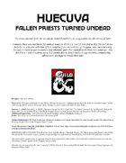 Huecuva: Fallen Priests Turned Undead