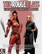 The Rouge: Rogue Class Variant and Subclasses