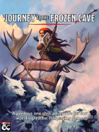 Journey to the Frozen Cave - A 6-8 hour one-shot Adventure