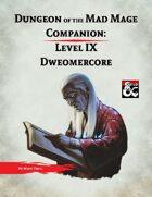 DotMM Companion 9: Dweomercore