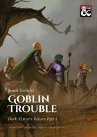 Goblin Trouble