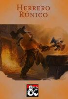 Arquetipo Marcial: Herrero Rúnico (Runesmith)