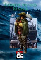 Arquetipo Picaresco: Terror de los Mares (Terror of the Seas)