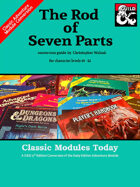 Classic Modules Today: The Rod of Seven Parts (5e)