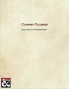 Changed Children