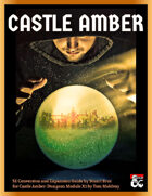 Castle Amber - An Expansion and 5e Conversion Guide to Dungeon Module X2