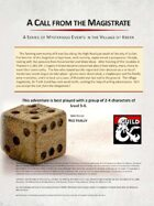 A Call from the Magistrate (5e)