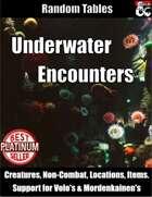 Underwater Encounters - Random Encounter Tables