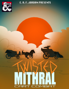 Twisted Mithral: Cart Combat (5e)