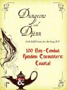 100 Non-Combat Random Encounters (Coastal)