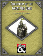 Champions of the Great Old Ones: Oath of Madness