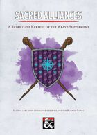 Sacred Alliances — A Relentless Keepers of the Weave Supplement