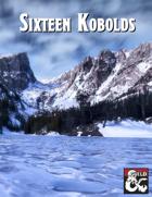Sixteen Kobolds - Icewind Dale Tall Tales Adventure