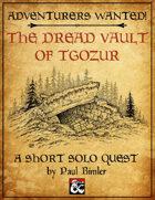 D&D Solo Adventure: The Dread Vault of Tgozur