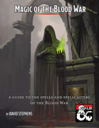 Magic of the Blood War