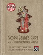 Sora Esma's Cart of Otherworldly Wares