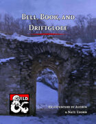 Bell, Book, and Driftglobe