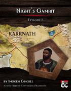 AE01-06 Night's Gambit by Imogen Gingell