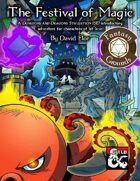 The Festival of Magic (Fantasy Grounds)