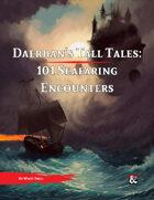 Daerdan's Tall Tales: 101 Seafaring Encounters