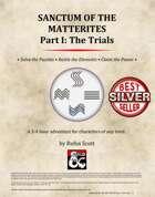 Sanctum of the Matterites - Part I: The Trials