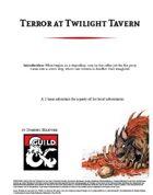 Terror at Twilight Tavern