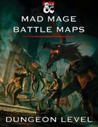 Mad Mage Battle Maps - Dungeon Level