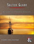 Saltmarsh Encounters: Salted Glade