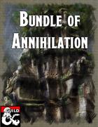 Bundle of Annihilation [BUNDLE]