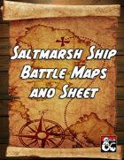Saltmarsh Ship Battle Maps and Sheet