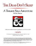 Toolbox Solo Adventure A1: The Dead Don't Sleep