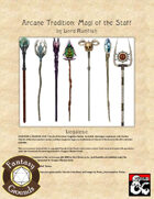 Arcane Tradition: Magi of the Staff (Fantasy Grounds)