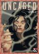 Uncaged   Volume II